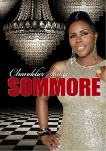 Sommore - Chandelier Status
