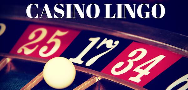 Become a Pro at Casino Lingo