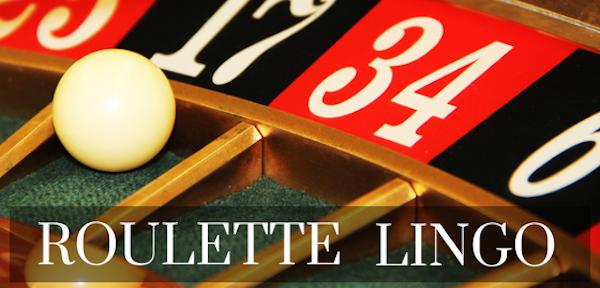 Casino Lingo: Roulette
